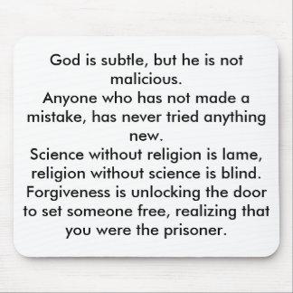 Dios es sutil, pero él no es malévolo. Cualquier p Alfombrilla De Ratones