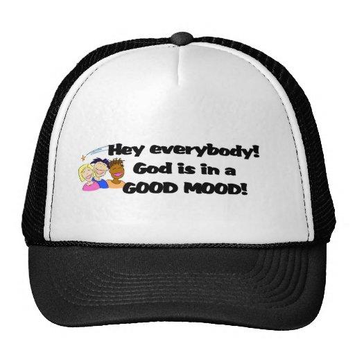 ¡Dios está en un buen humor! Gorras De Camionero