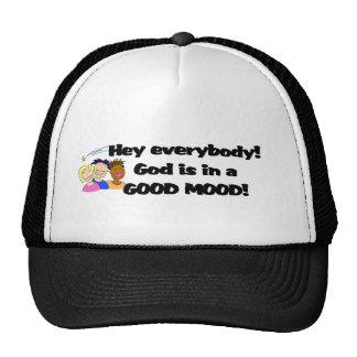 ¡Dios está en un buen humor! Gorro