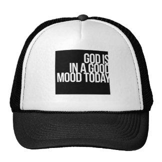 Dios está en un buen humor hoy gorro