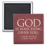 Dios está vigilando usted. Imán de Borgoña