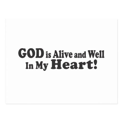 ¡DIOS está vivo y bien en mi corazón! Tarjeta Postal