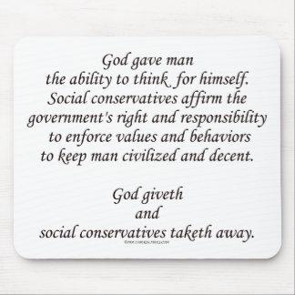Dios Giveth; Conservadores sociales Taketh lejos Tapetes De Ratones