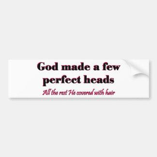 Dios hizo algunas cabezas perfectas etiqueta de parachoque