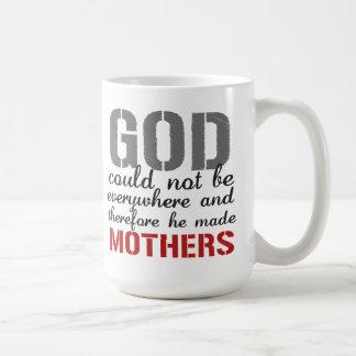 Dios hizo las madres la taza de café