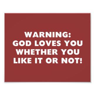 Dios le ama si usted tiene gusto de él o no fotos