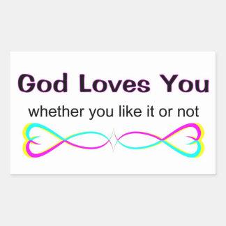 Dios le ama si usted tiene gusto de él o no pegatina rectangular