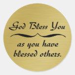 Dios le bendice pues usted ha bendecido otros etiqueta redonda