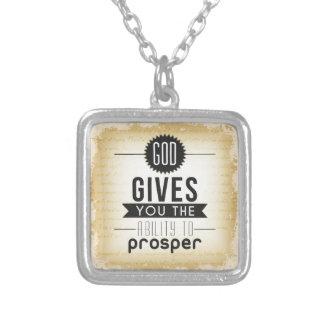 Dios le da la capacidad de prosperar colgantes personalizados