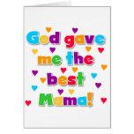 Dios me dio la mejor mamá Tshirts y regalos Felicitaciones