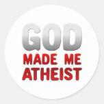 Dios me hizo ateo pegatinas redondas