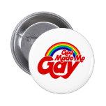 Dios me hizo el arco iris gay pins