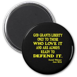 Dios negro concede libertad imán redondo 5 cm