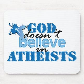 Dios no cree en ateos alfombrilla de raton
