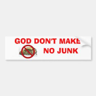Dios no hace a ninguna pegatina para el parachoque pegatina para auto