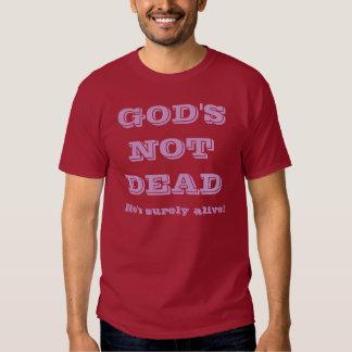 Dios no muerto - él está seguramente vivo poleras