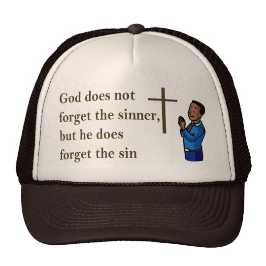 Dios no olvida al pecador, él olvida el pecado gorras de camionero