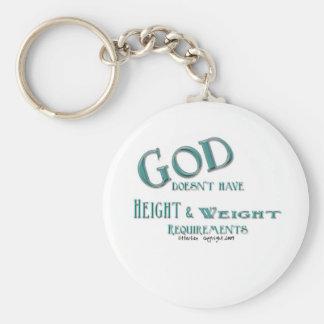 Dios no tiene requisitos de la altura y del peso llavero redondo tipo pin