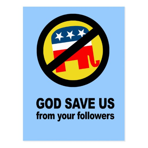 Dios nos ahorra de sus seguidores postal