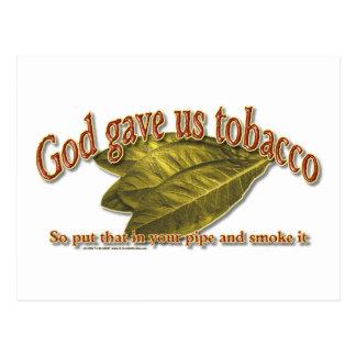 Dios nos dio el tabaco tarjeta postal