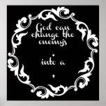 Dios puede cambiar al enemigo. en a, poster