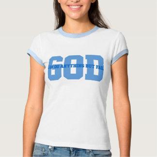 Dios puede hacer todo menos fallar polera