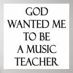 Dios quisiera que fuera profesor de música impresiones