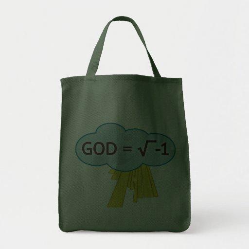Dios = raíz cuadrada de las -1 bolsas de asas del