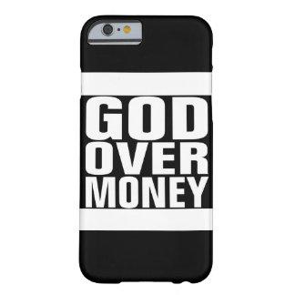 Dios sobre el dinero funda para iPhone 6 barely there