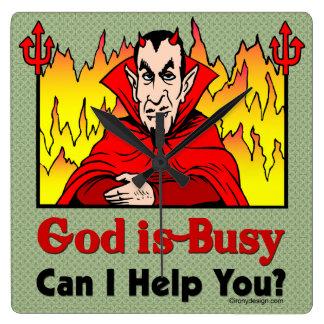 ¿Dios soy ocupado, puedo ayudarle? Reloj Cuadrado
