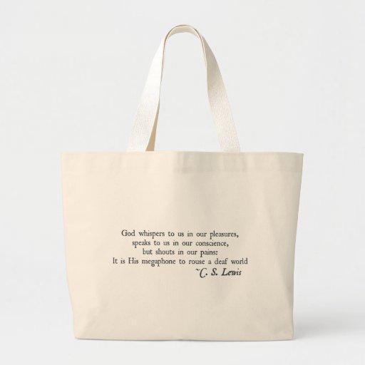 Dios susurra a nosotros en nuestros placeres bolsas de mano