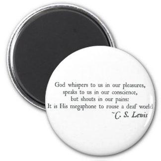 Dios susurra a nosotros en nuestros placeres imán redondo 5 cm