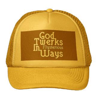Dios Twerks de maneras misteriosas Gorras