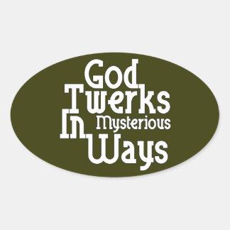 Dios Twerks de maneras misteriosas Pegatina Ovalada