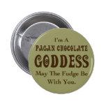 Diosa pagana del chocolate pins