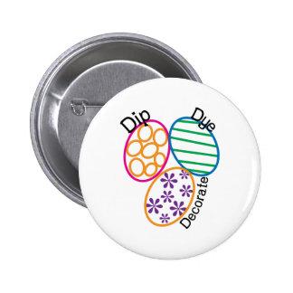 Dip Dye Decorate 2 Inch Round Button