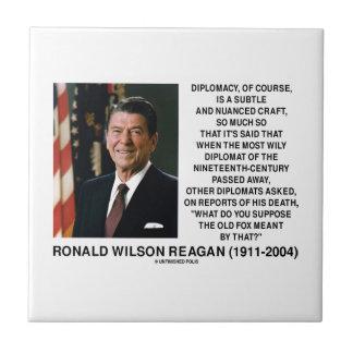 Diplomacy Subtle Nuanced Craft Diplomat Reagan Ceramic Tile