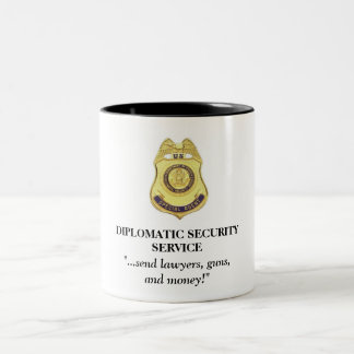 Diplomatic Security Service mug - send lawyers