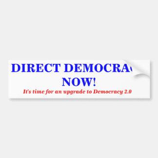 Direct Democracy upgrade Bumper Sticker Car Bumper Sticker