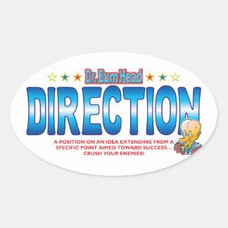 Direction Dr Bum Head Oval Sticker