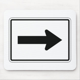 Directional Arrow Right, Traffic Sign, USA Mouse Pad