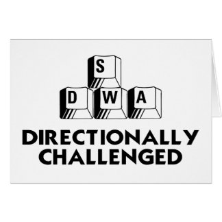 Directionally Challenged Card