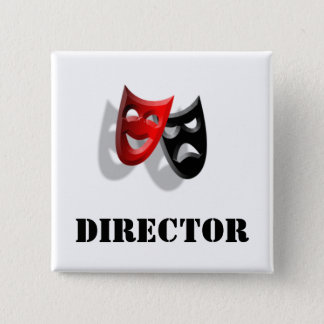Director and Masks Badge Pinback Button