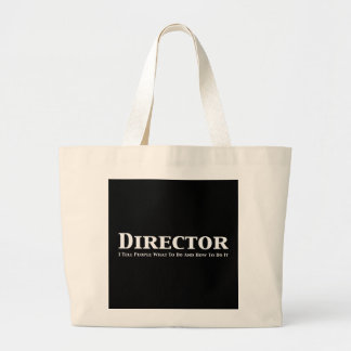 Director I tell people what to do and how to do it Jumbo Tote Bag