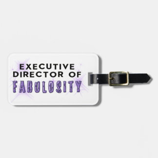 Director of Fabulosity Luggage Tag