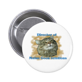 Director of Maine Coon relations Button