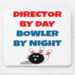 Director por el jugador de bolos del día por noche alfombrillas de ratón