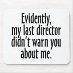 Director Warning Alfombrillas De Raton