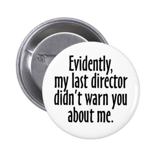 Director Warning Pin Redondo De 2 Pulgadas