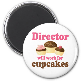 Director Will Work For Cupcakes Fridge Magnets